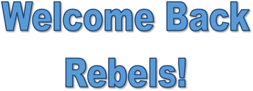 Welcome Back Rebels!