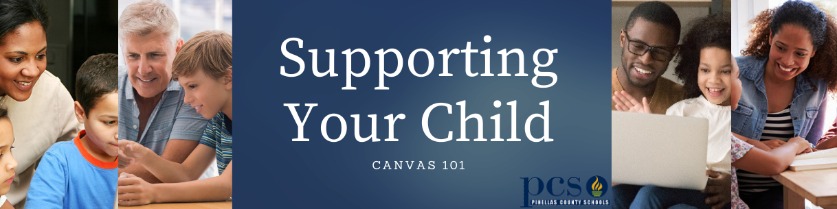 Supporting Your Child: Canvas 101