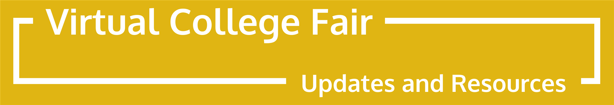 Virtual College Fair Updates and Resources