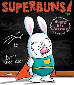 Superbuns! Kindness Is Her Superpower