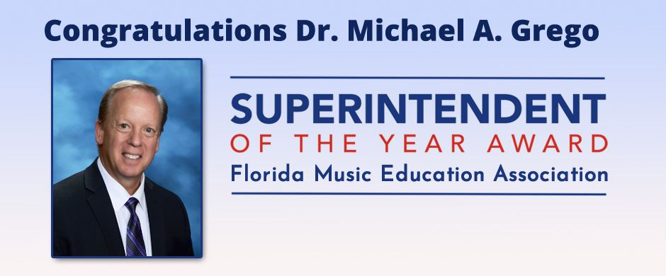 Superintendent to receive Florida Music Education Association's Superintendent of the Year Award