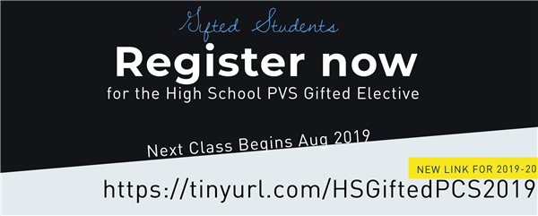 Register Now for PVS HS Gifted Elective