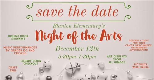 Save the Date-Blanton Elementary's Night of the Arts-December 12th 5:30pm-7:30pm