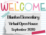 Welcome to Blanton Elementary's Virtual Open House September 2020