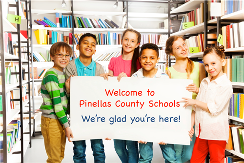 Welcome to Pinellas County Schools - We're glad you're here!