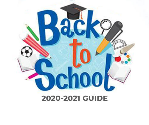 Back to School 2020 -2021 Guide