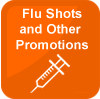 Flu Shots and Other Promotions