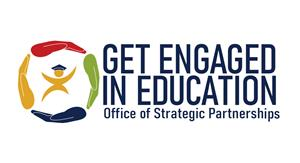 Get Engaged In Education - Office of Strategic Partnerships