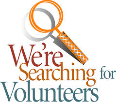 Were searching for Volunteers