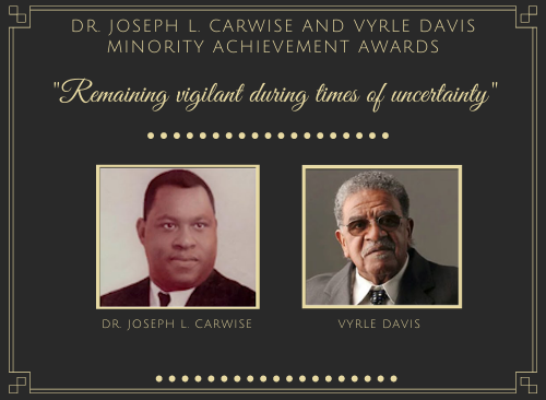 Watch the 2021 Vyrle Davis and Joseph L. Carwise Minority Achievement Awards