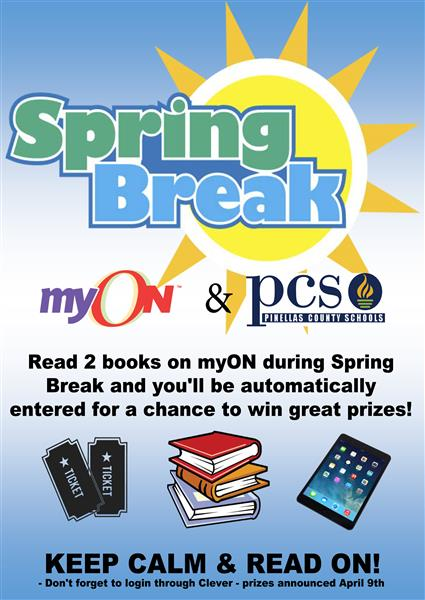 Read 2 books on myOn during Spring Break for a chance to win great prizes!
