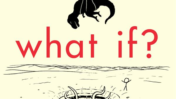 'What-if?' gives you all the science answers
