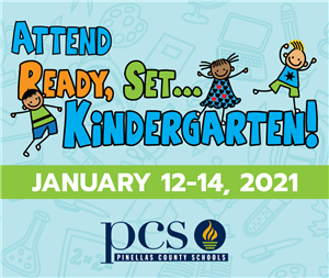 ATTEND READY, SET...KINDERGARTEN JAN. 12-14, 2021