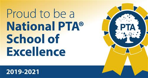Proud to be a National PTA School of Excellence