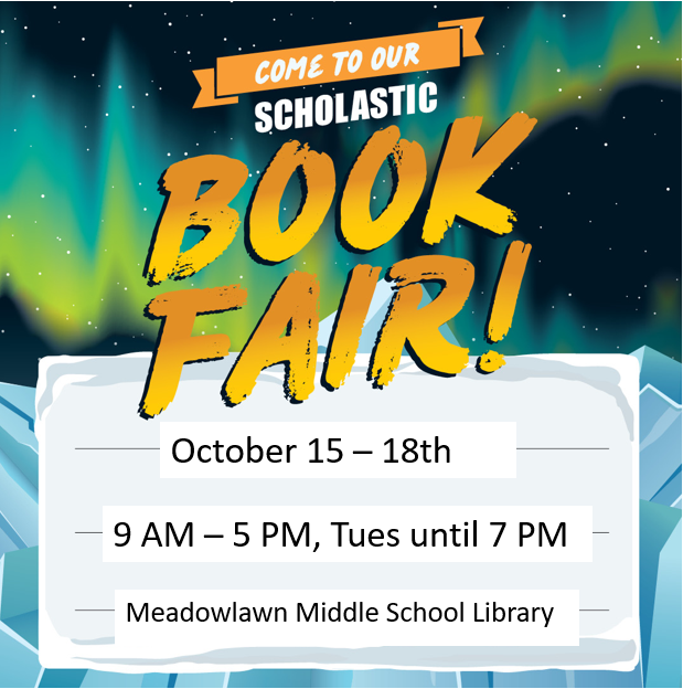 Come to our Scholastic Book Fair Oct 15 - 18th